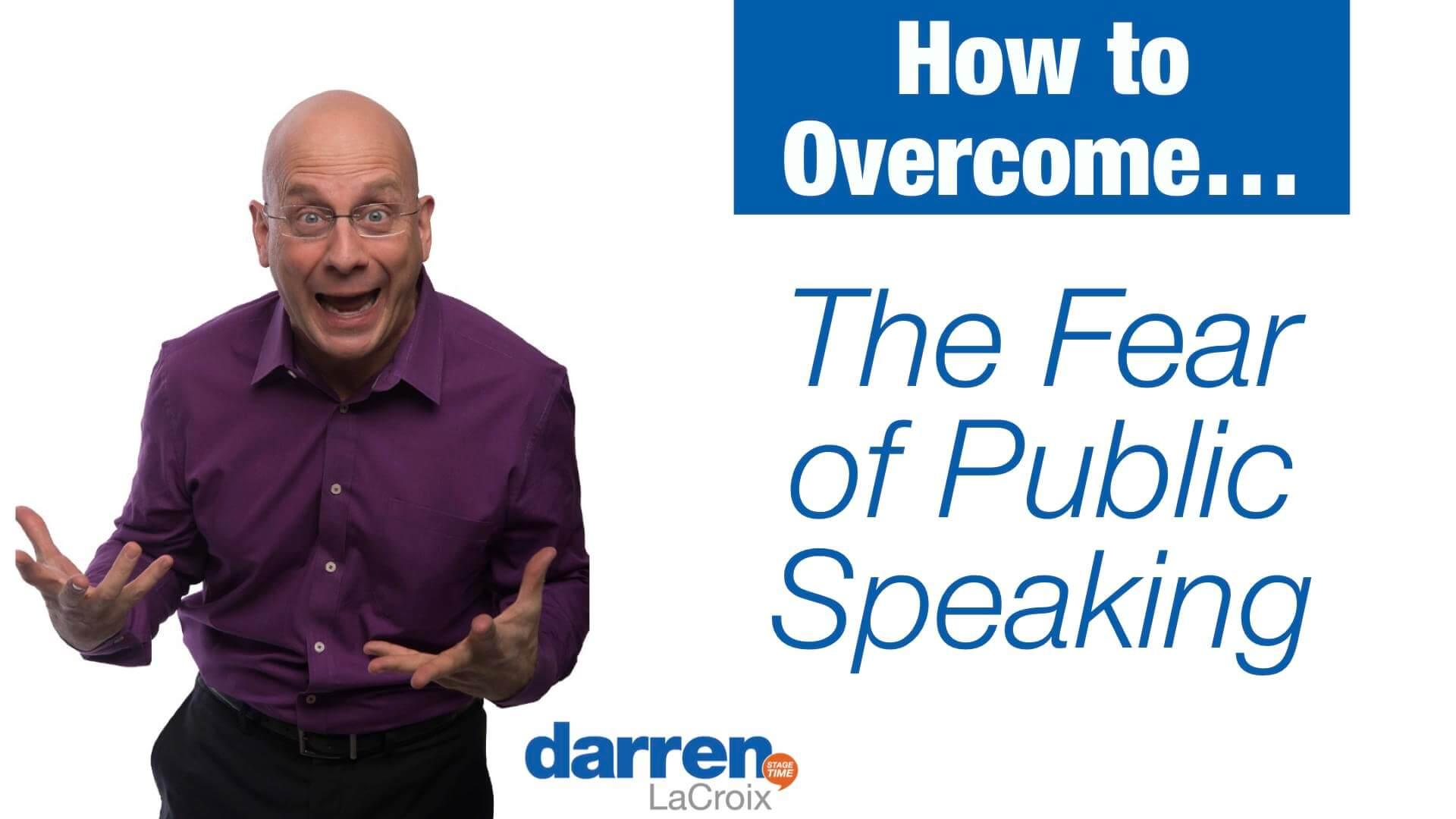 How to Overcome... The Fear of Public Speaking
